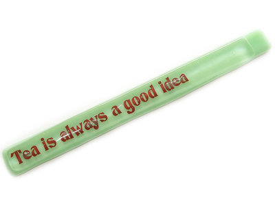 "Roerstaafje met tekst: ""Tea is always a good idea"""