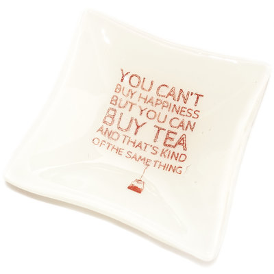 """Schaaltje """"You Can't Buy Happiness But You Can Buy Tea"""""""